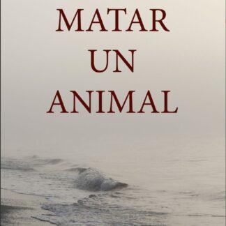 Matar a un animal
